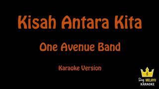 One Avenue Band | Kisah Antara Kita (Karaoke Version)