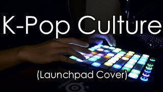 K-Pop Culture (Launchpad Cover)