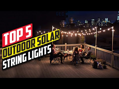 5 Best Outdoor Solar String Lights in 2020