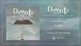 """Dronte """"Un orage..."""" ( Audio - 2019, Apathia Records)"""