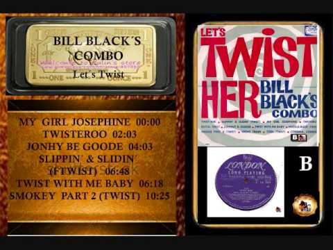BILL BLACK´S COMBO     Side B   MY  GIRL JOSEPHINE      Format V