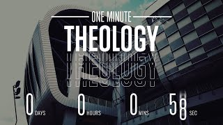 One Minute Theololgy Week 4- The Trinity