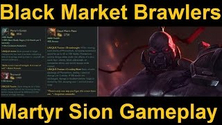 Black Market Brawlers Gameplay - Full Tank Deadman Marty Sion w/ Thornmail