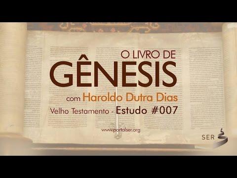 #007 - Velho Testamento: Livro Gênesis