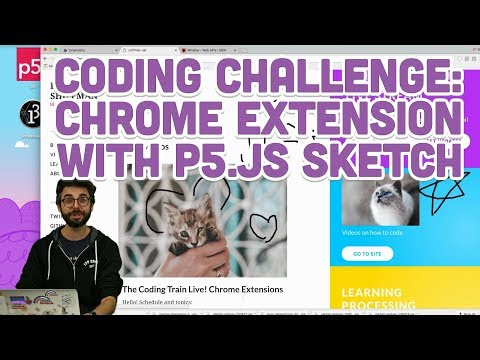 Coding Challenge #83: Chrome Extension with p5.js Sketch