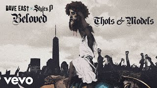 Dave East, Styles P - Thots & Models