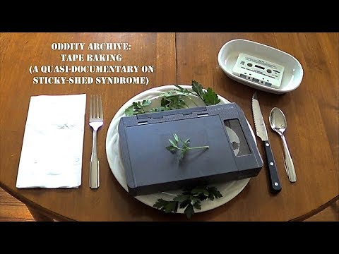 Oddity Archive: Episode 130 – Tape Baking (A Quasi-Documentary on Sticky-Shed Syndrome)