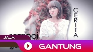 Jaja - Gantung | Official Lyric Video