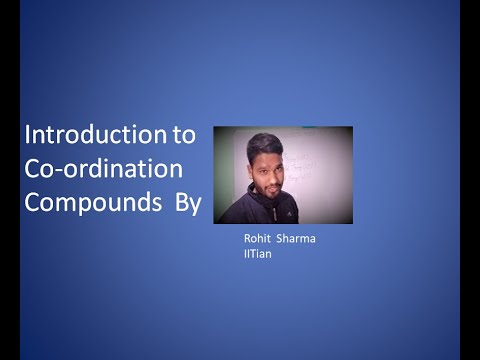 Introduction to Co-ordination Compounds by Chemistry World.