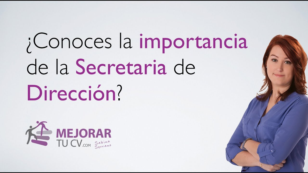 62. ¿Conoces la importancia de la Secretaria de Dirección? - YouTube