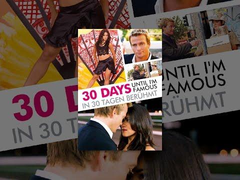 In 30 Tagen Berühmt