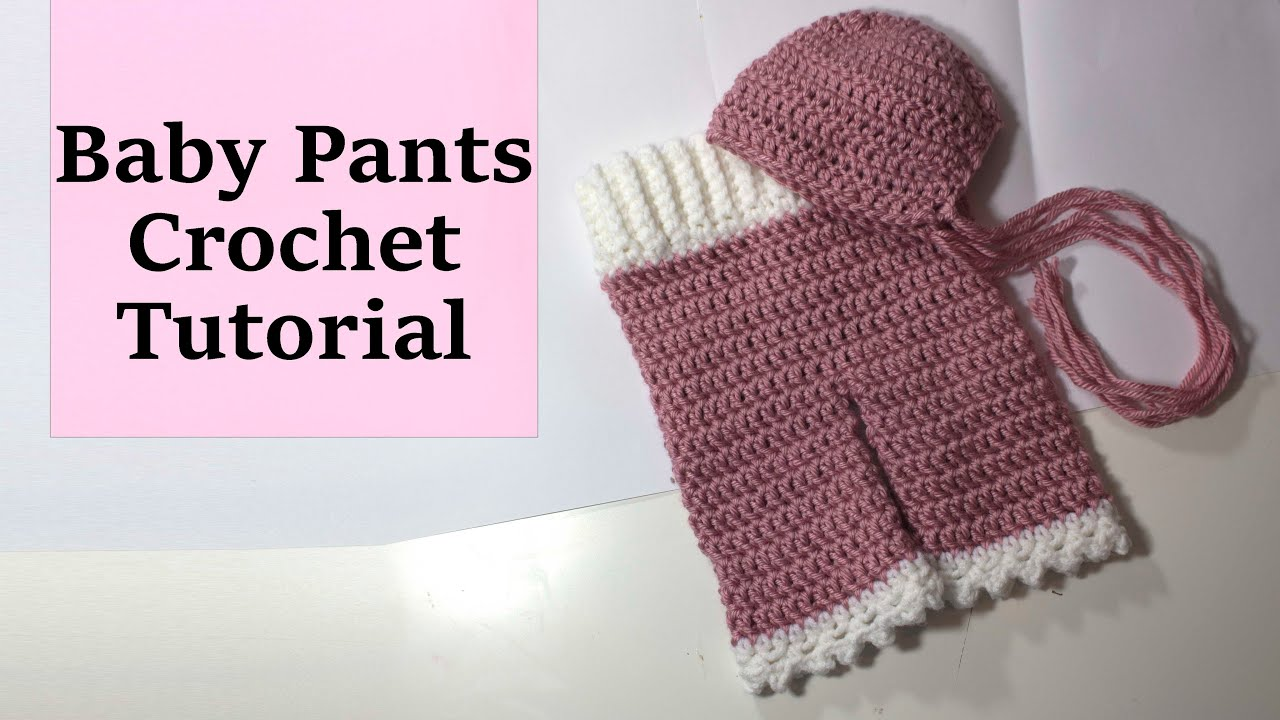 Newborn Crochet Pants Tutorial Photography Prop