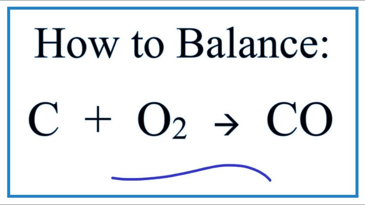 How To Balance C O2 Co Youtube