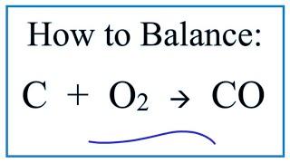 How to Balance C + O2 = CO