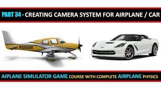 Wie man eine Kamera Folgen System - Teil 34 | Flugzeug-Simulator-Spiel-Kurs In Urdu/Hindi