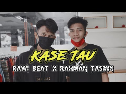Rawi Beat X Rahman Tasmin - Kase Tau - [ Official Music Video ]