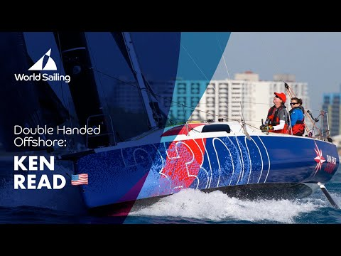 Ken Read | An Insight: Double Handed Offshore
