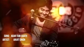 agar-tum-saath-ho-arijit-singh-unplugged-version