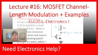 ELC251-16: MOSFET Channel-Length Modulation & Examples (Ch05, Lec16)