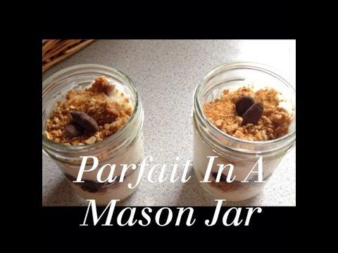 Parfait In A Mason Jar