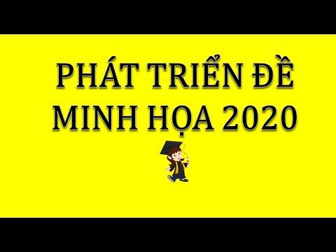 phát triển đề minh họa 2020