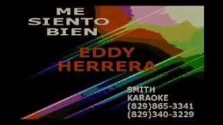 EDDY HERRERA ME SIENTO BIEN SMITH KARAOKE