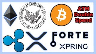 SEC Jay Clayton Ethereum Not Security - Ripple Xpring Forte Gaming - Trust Wallet XRP - Bitcoin ATM