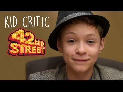 42nd Street Kid Critic | The Muny