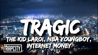 Play TRAGIC (feat. Youngboy Never Broke Again & Internet Money)
