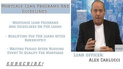 Mortgage Loan Programs And Guidelines For Home Buyers