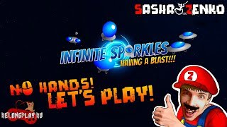 Infinite Sparkles Gameplay (Chin & Mouse Only)