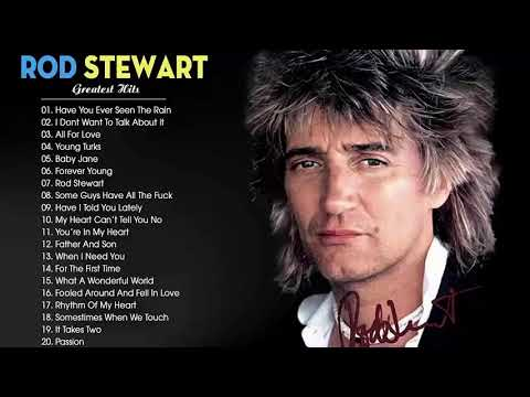 The Very Best of Rod Stewart 2019 - Rod Stewart Greatest Hits Full Album