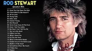 The Very Best of Rod Stewart 2020 - Rod Stewart Greatest Hits Full Album
