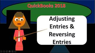 QuickBooks 2018 Course Adjusting Entries & Reversing Entries Overview