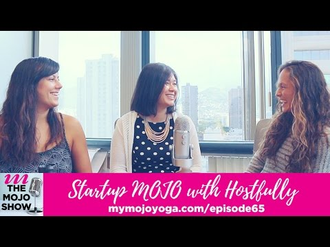 Episode 65 |  Startup MOJO with Hostfully