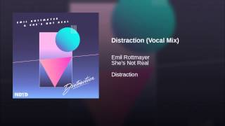 Distraction (Vocal Mix)