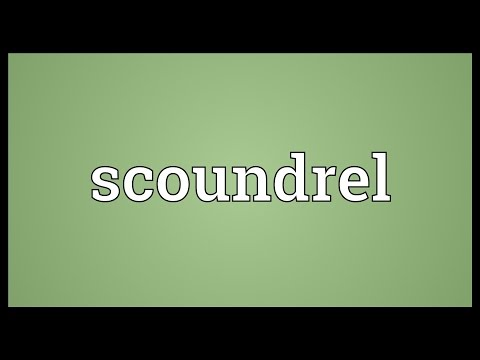 Scoundrel Meaning