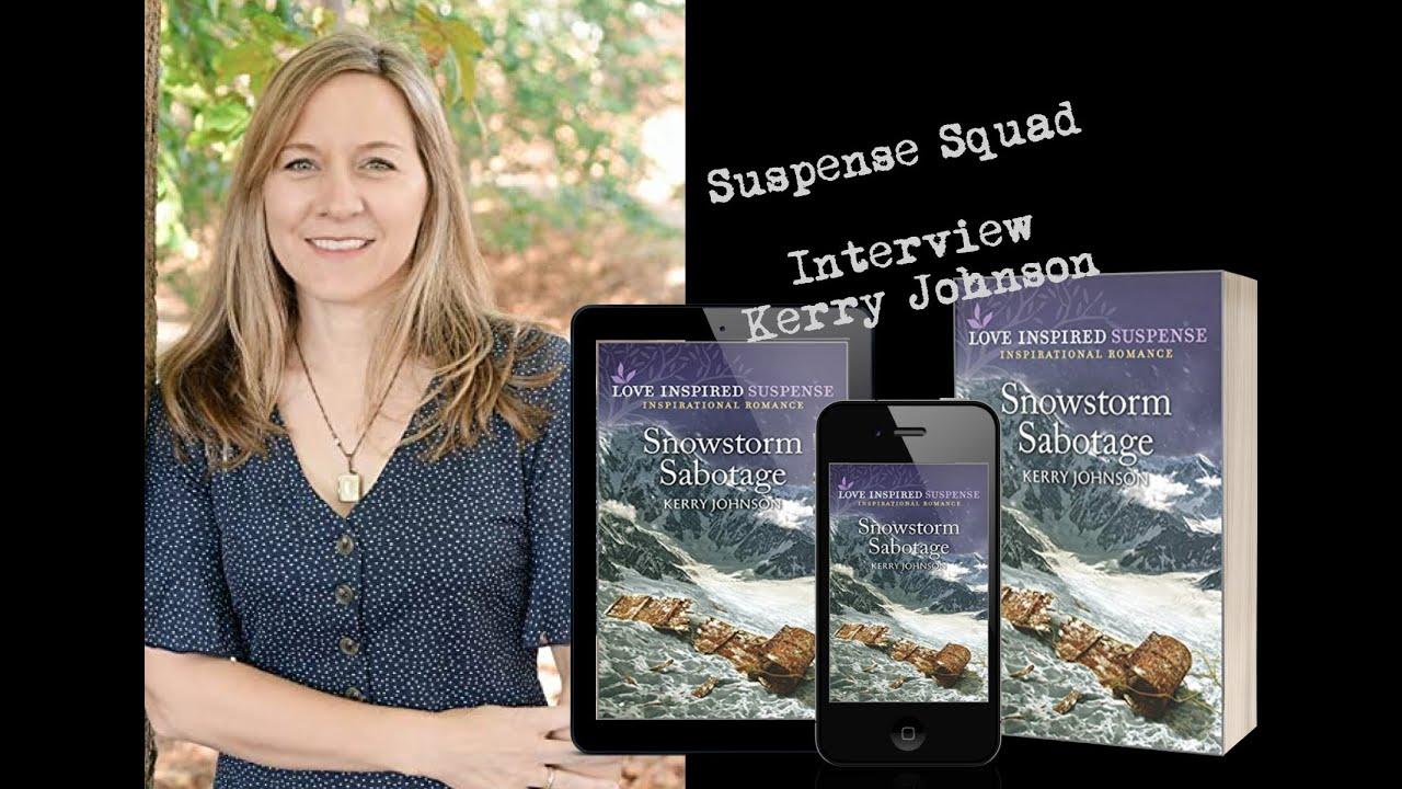 Suspense Squad Interview: Kerry Johnson