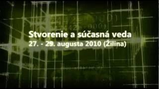Trailer Stvorenie a súčasná veda, Žilina 2010