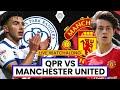 QPR 4-2 Manchester United | Pre-Season | LIVE Stream Watchalong