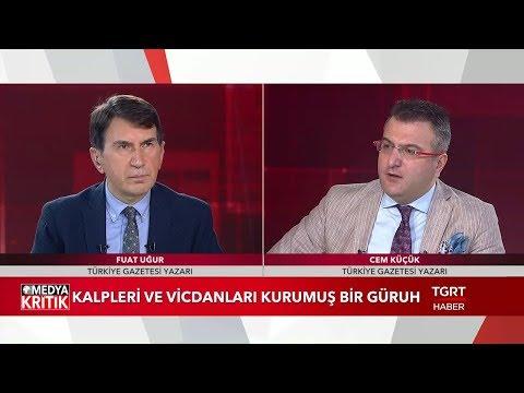 Medya Kritik - Fuat Uğur - Cem Küçük - 13 Mayıs 2019