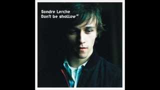 Watch Sondre Lerche I Know I Know video