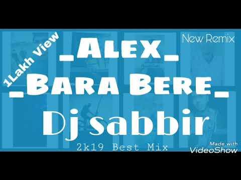 ALex_Bara Bere_   Club Remix   Hard Bass   DJ Sabbir   SobarDj BD