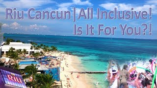 Riu Cancun All Inclusive Mexico Resort - Is It For You?! Full Review