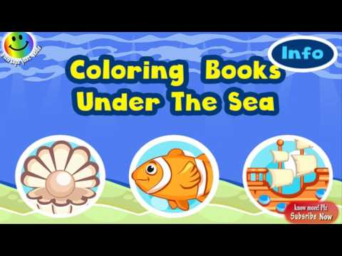 Coloring Books For Kids ! Kids Coloring Books Under Sea