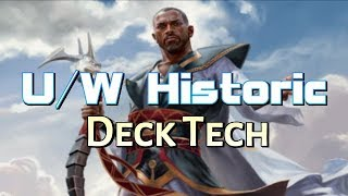 Mtg Deck Tech: U/W Historic (The Deck to Beat in Dominaria Standard?)