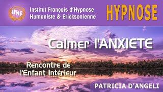 Calmer l'anxiété - Séance d'hypnose par Patricia d'Angeli