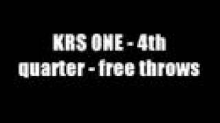KRS-One - 4th Quarter - Free throws