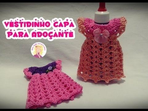 13adce48a Vestidinho Crochê Capa para Adoçante - Шок видео с ютуба