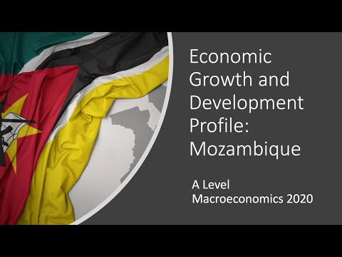 Growth and Development Profile: Mozambique I A Level and IB Economics